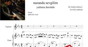 آذری نازنده سوگیلیم یادوما دوشدو برای پیانو به همراه نت آوازی 310x165 - نت آذری نازنده سوگیلیم یادوما دوشدو برای پیانو