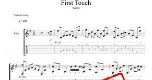 و تبلچر قطعه First Touch از یانی برای گیتار 310x165 - نت و تبلچر گیتار قطعه First Touch از یانی