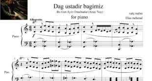 پیانو بوگون آیین اوچودور داغ اوستدیر باغیمیز 310x165 - نت آهنگ بوگون آیین اوچودور (داغ اوستدیر باغیمیز) برای پیانو